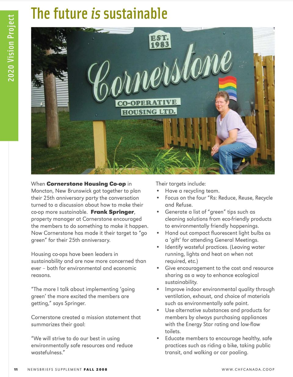Now Cornerstone has made it their target to go green for their 25th anniversary.