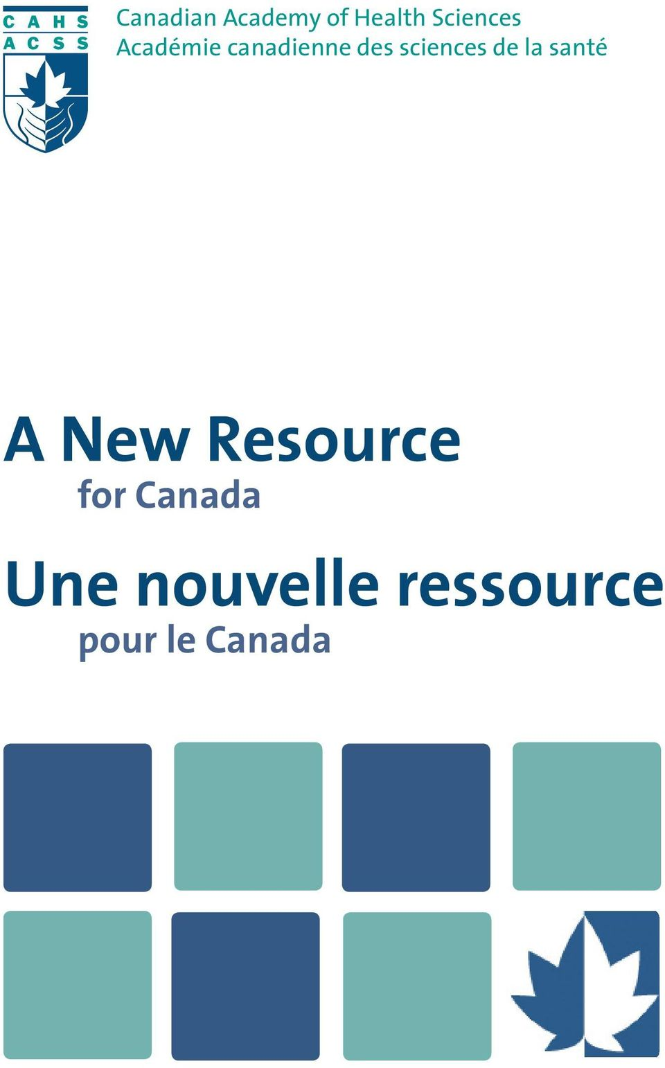 la santé A New Resource for Canada