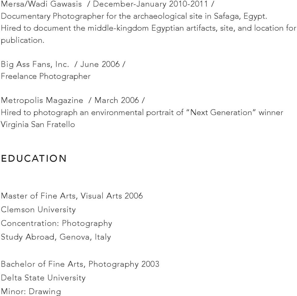 / June 2006 / Freelance Photographer Metropolis Magazine / March 2006 / Hired to photograph an environmental portrait of Next Generation winner