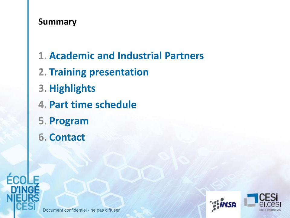 Training presentation 3. Highlights 4.