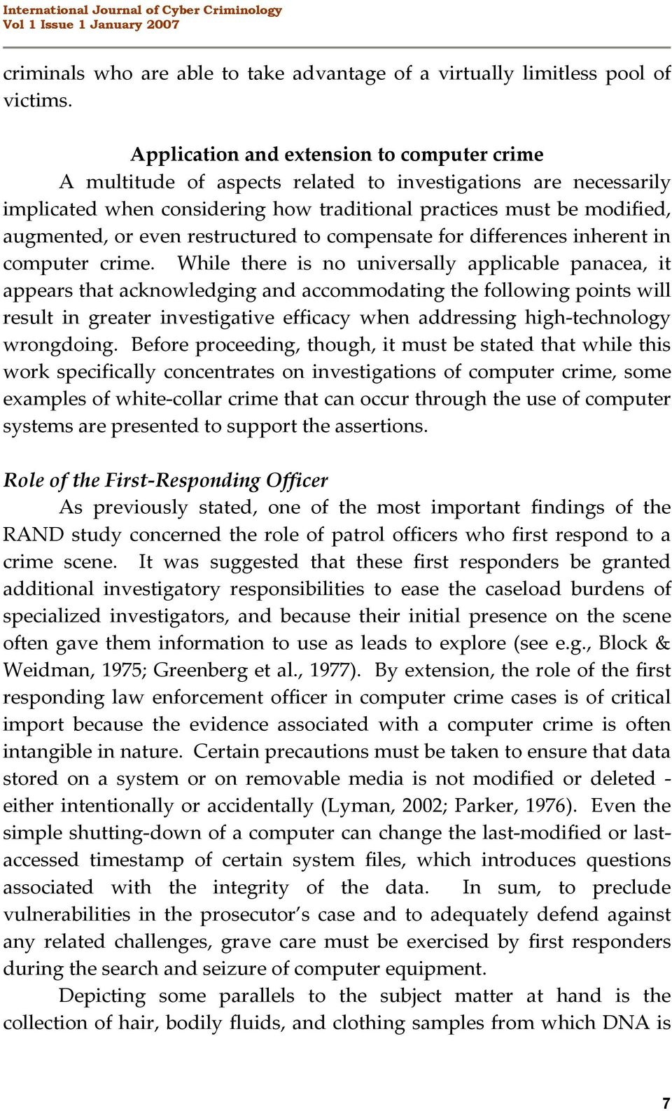 restructured to compensate for differences inherent in computer crime.