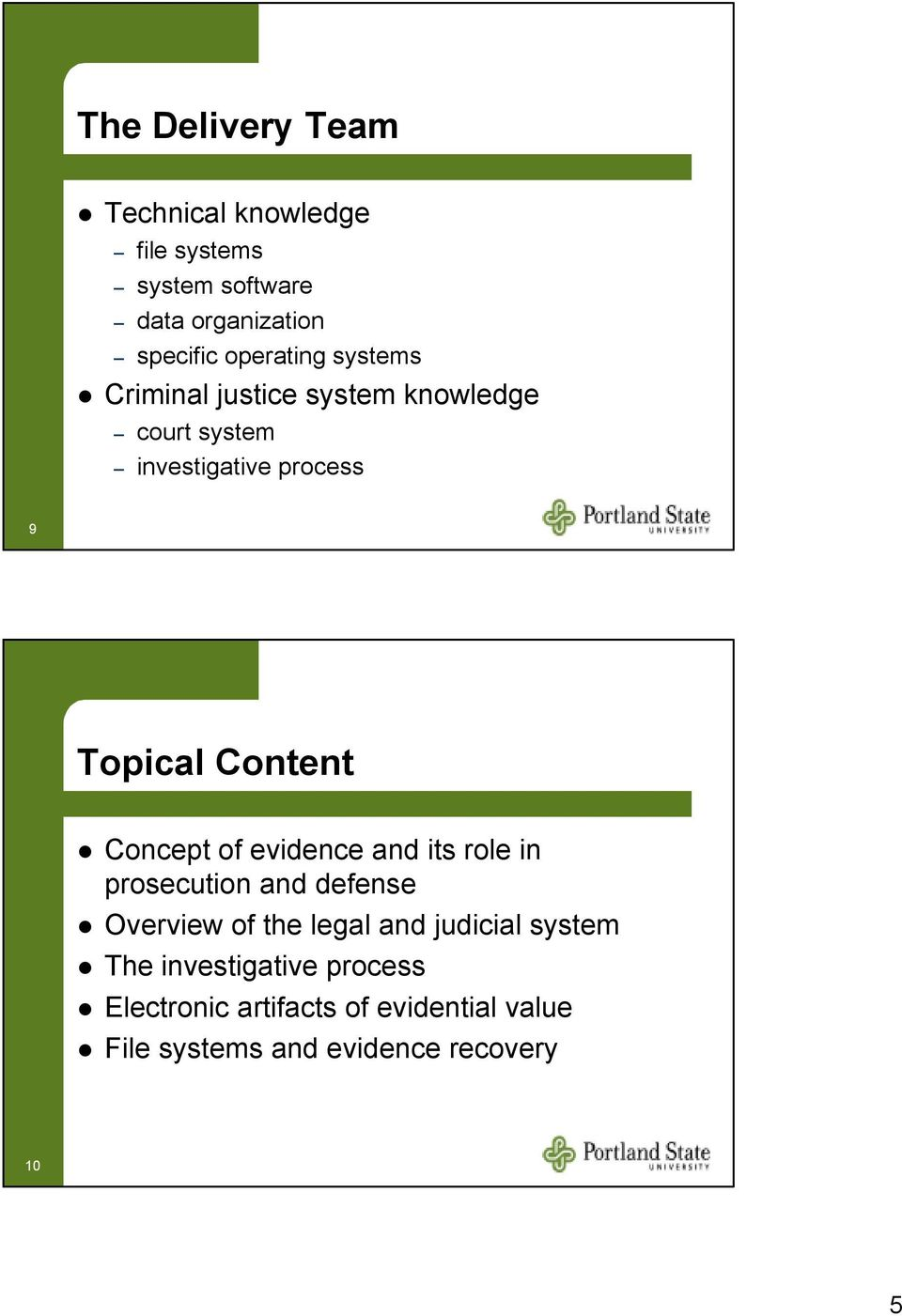 Content Concept of evidence and its role in prosecution and defense Overview of the legal and