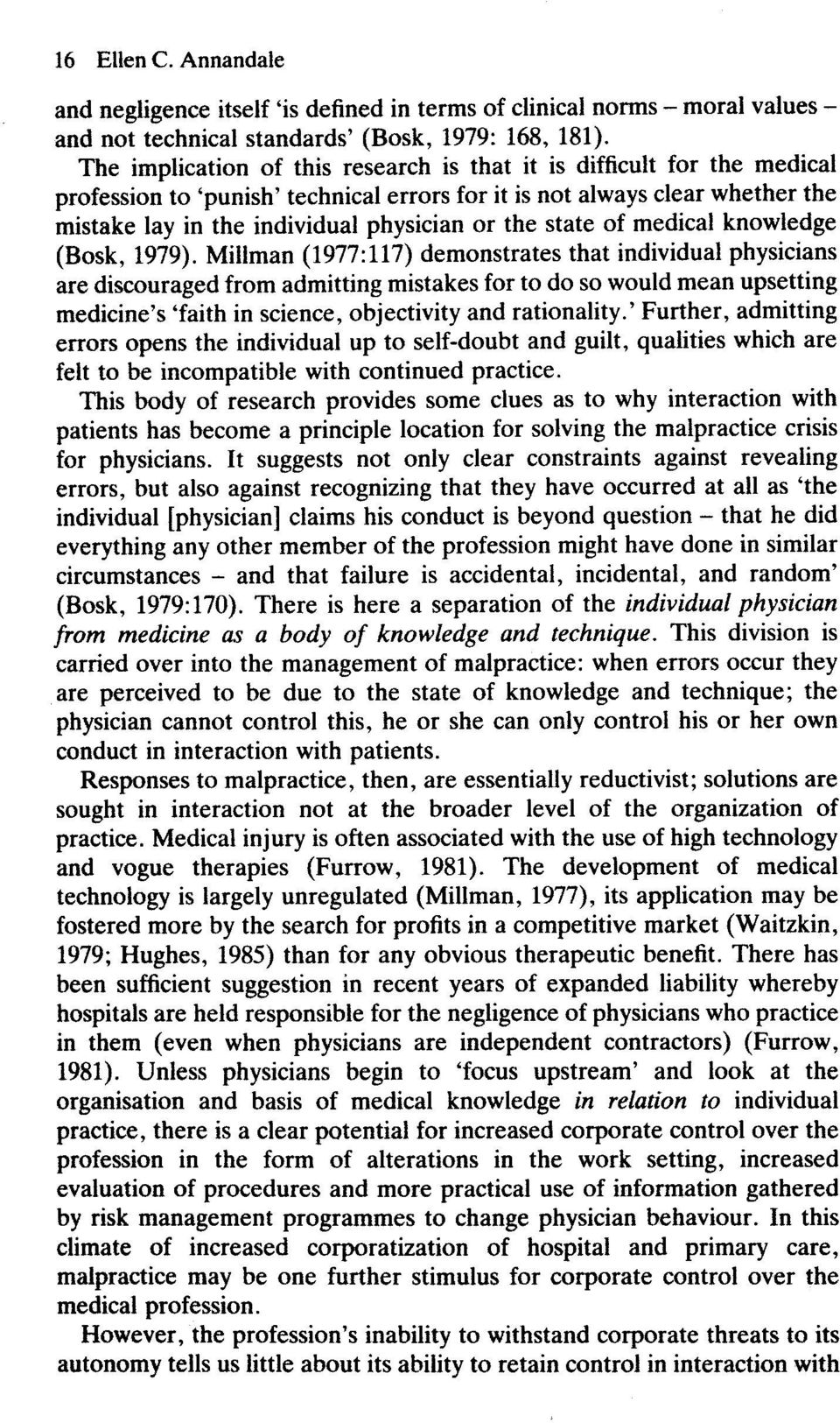 state of medical knowledge (Bosk, 1979).
