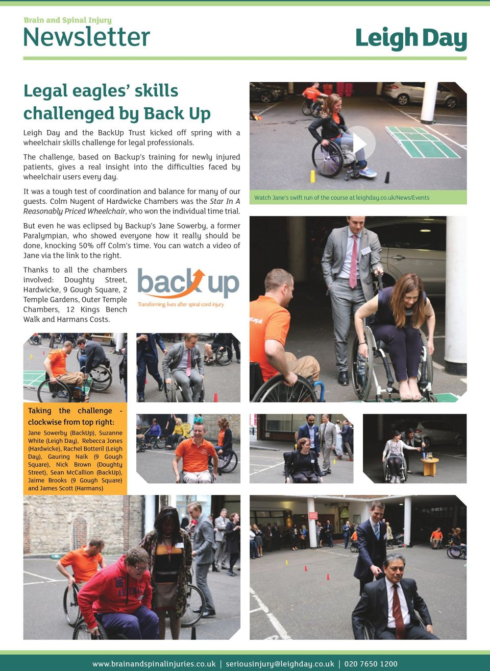 It was a tough test of coordination and balance for many of our guests. Colm Nugent of Hardwicke Chambers was the Star In A Reasonably Priced Wheelchair, who won the individual time trial.