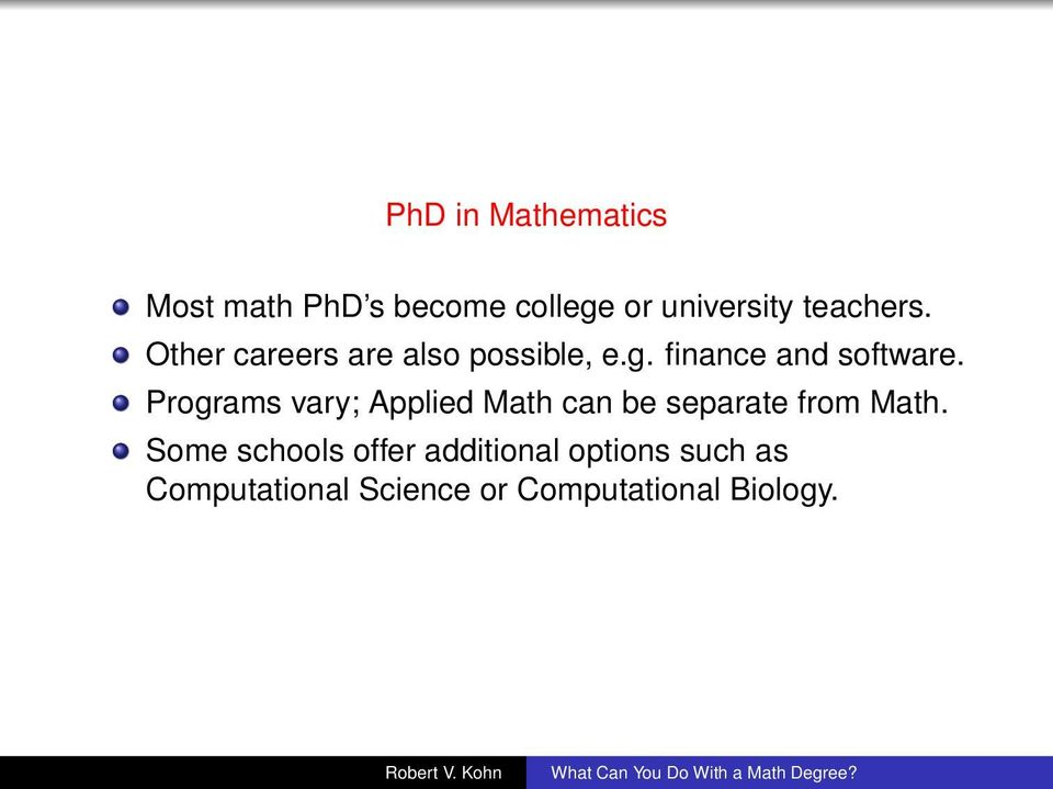 Programs vary; Applied Math can be separate from Math.