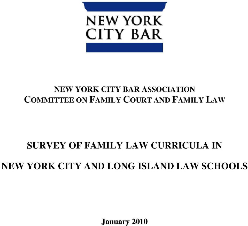 OF FAMILY LAW CURRICULA IN NEW YORK