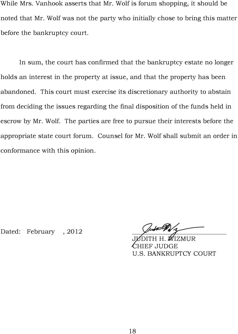 This court must exercise its discretionary authority to abstain from deciding the issues regarding the final disposition of the funds held in escrow by Mr. Wolf.