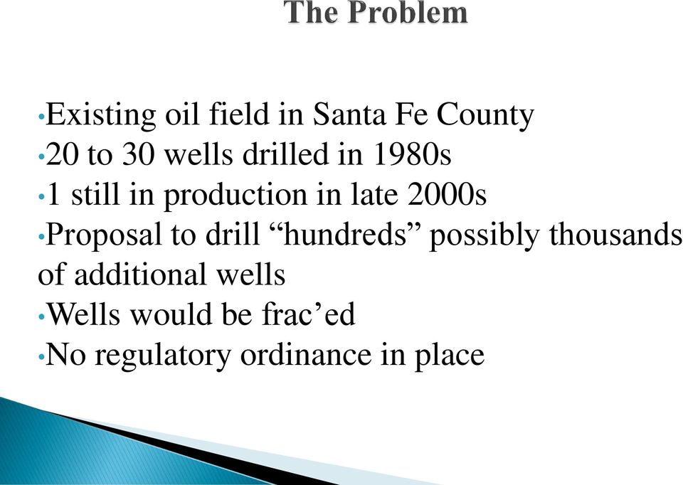 Proposal to drill hundreds possibly thousands of