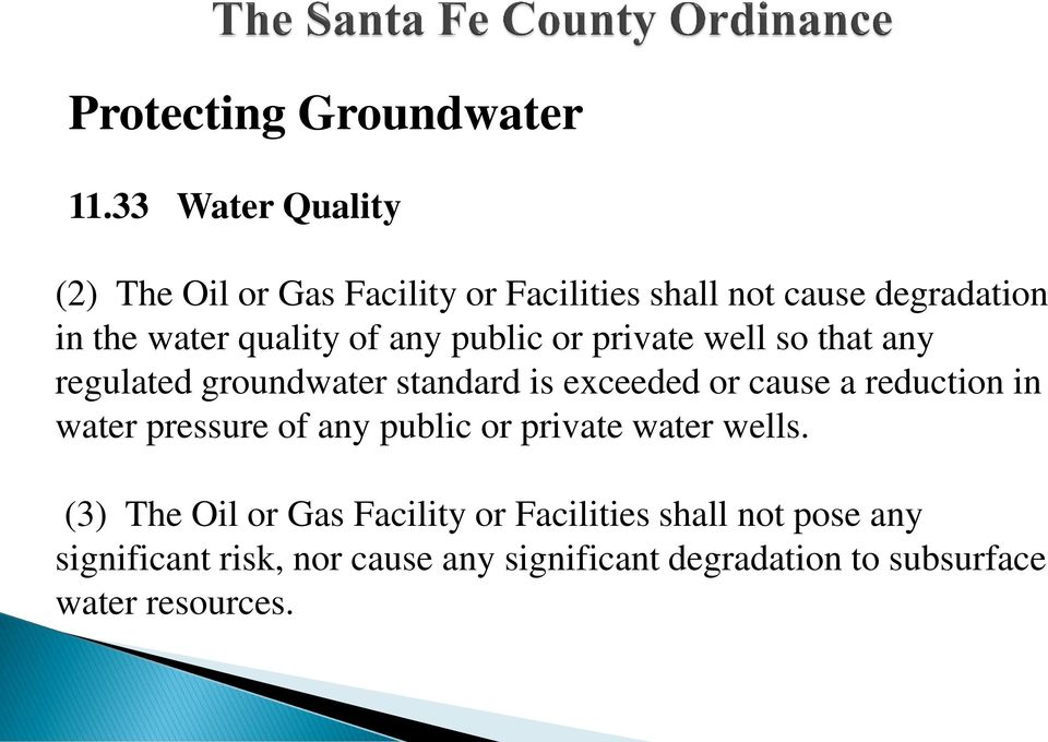 any public or private well so that any regulated groundwater standard is exceeded or cause a reduction in