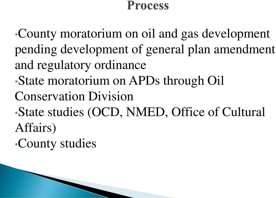 ordinance State moratorium on APDs through Oil Conservation