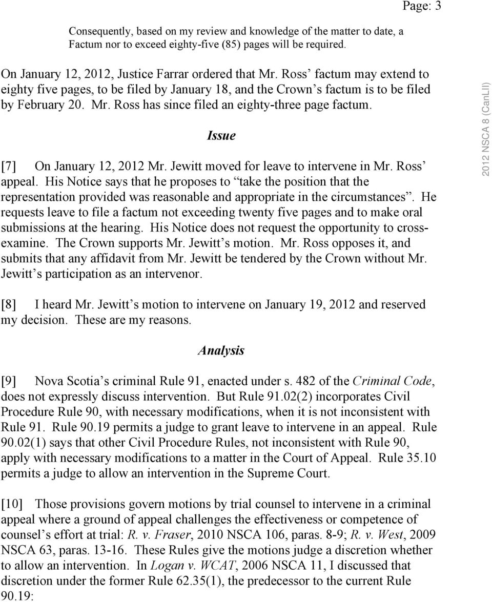Issue [7] On January 12, 2012 Mr. Jewitt moved for leave to intervene in Mr. Ross appeal.
