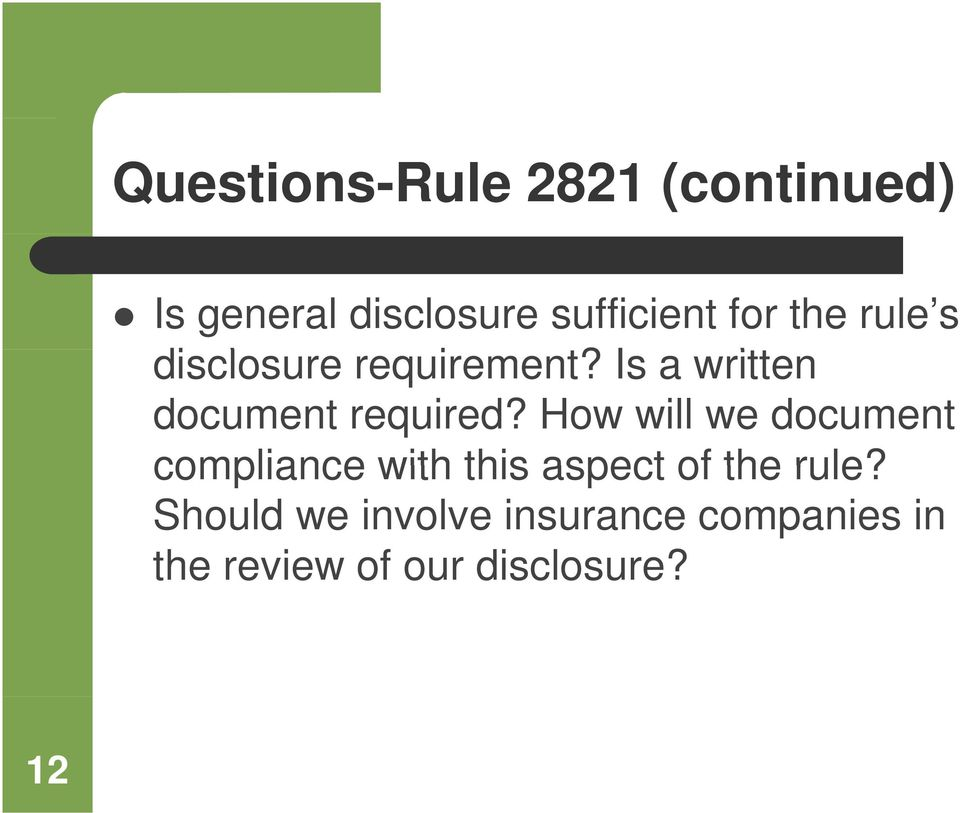 Is a written document required?