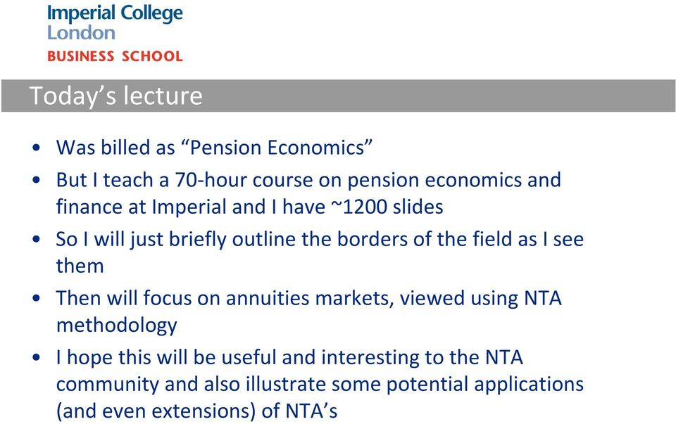 see them Then will focus on annuities markets, viewed using NTA methodology I hope this will be useful and