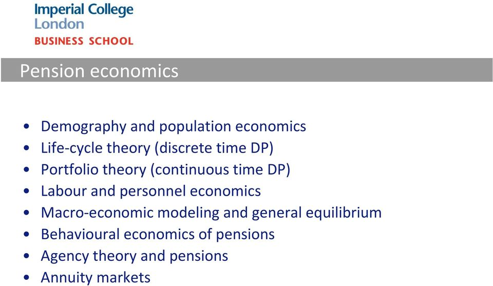 and personnel economics Macro-economic modeling and general