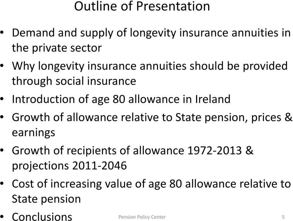 of allowance relative to State pension, prices & earnings Growth of recipients of allowance 1972-2013 &