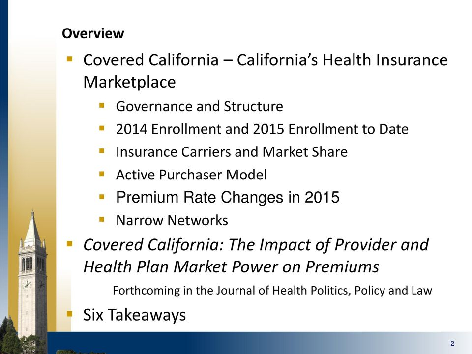 Premium Rate Changes in 2015 Narrow Networks Covered California: The Impact of Provider and Health