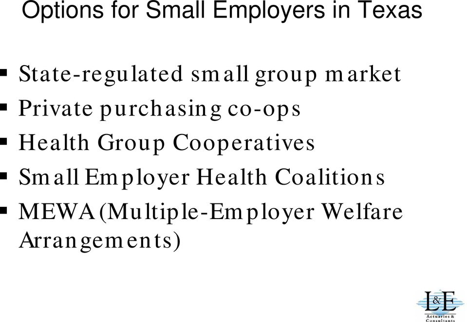purchasing co-ops Health Group Cooperatives Small