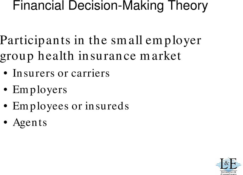 group health insurance market Insurers