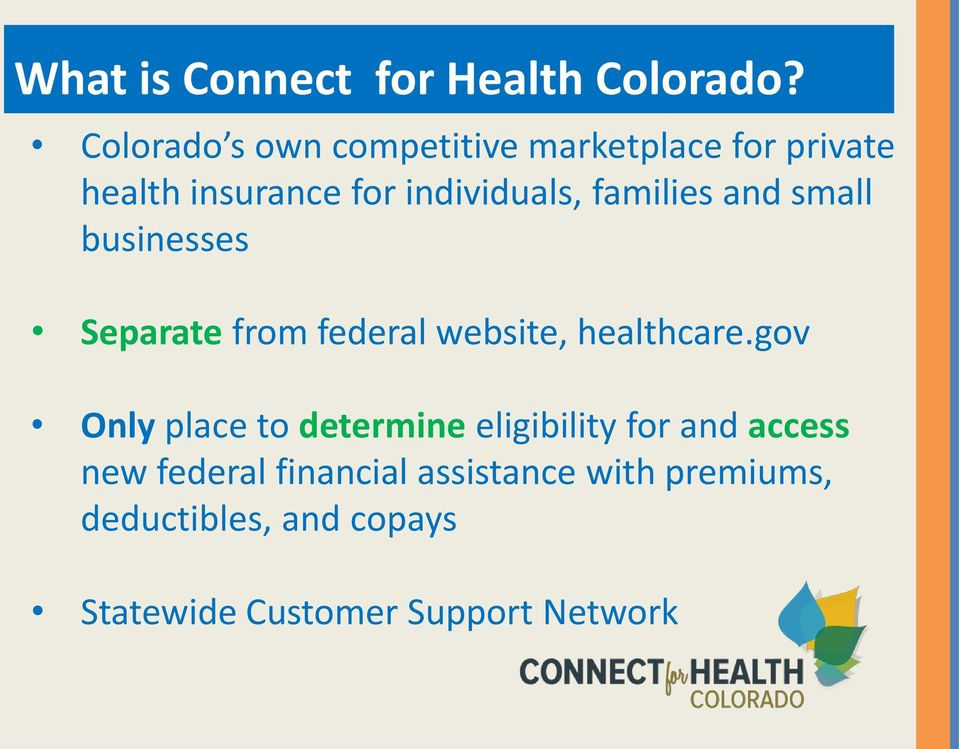 families and small businesses Separate from federal website, healthcare.