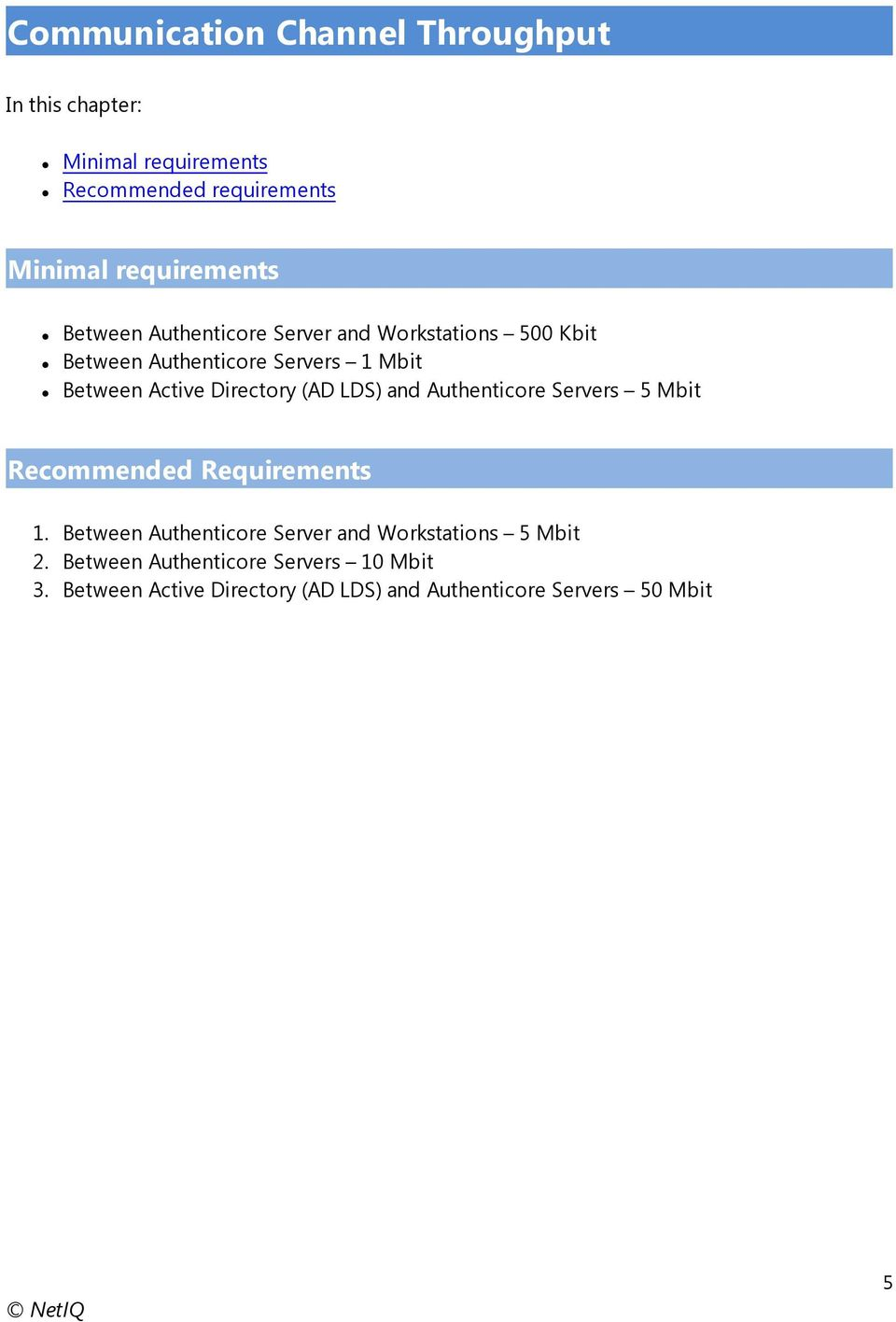 Active Directory (AD LDS) and Authenticore Servers 5 Mbit Recommended Requirements 1.