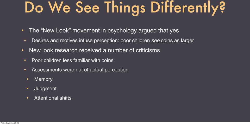 perception: poor children see coins as larger New look research received a