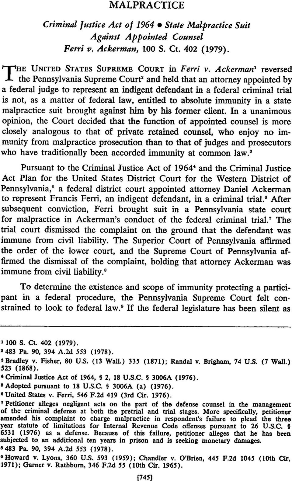 law, entitled to absolute immunity in a state malpractice suit brought against him by his former client.