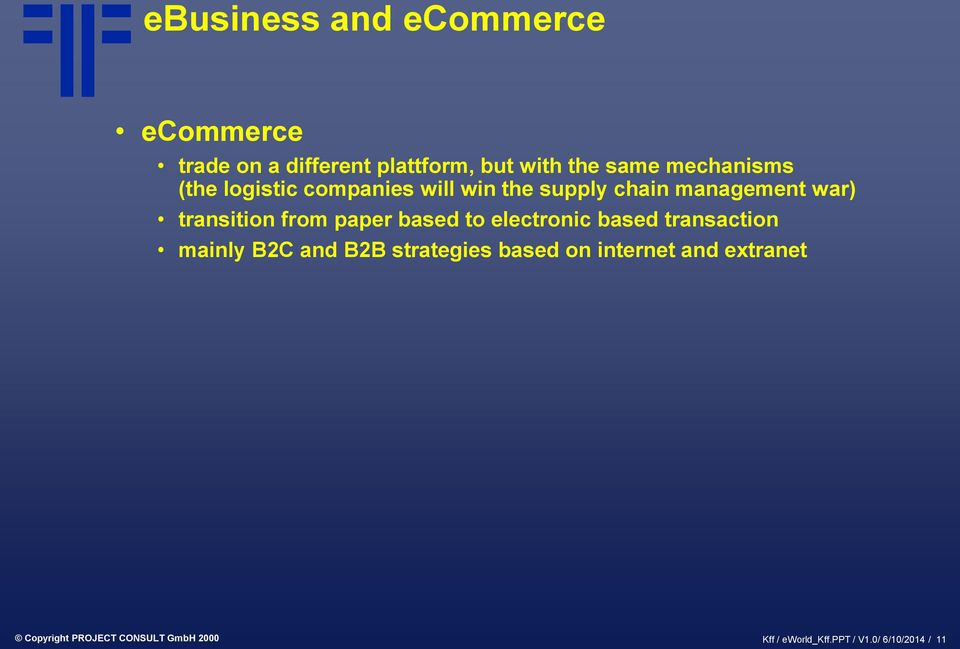 from paper based to electronic based transaction mainly B2C and B2B strategies based on