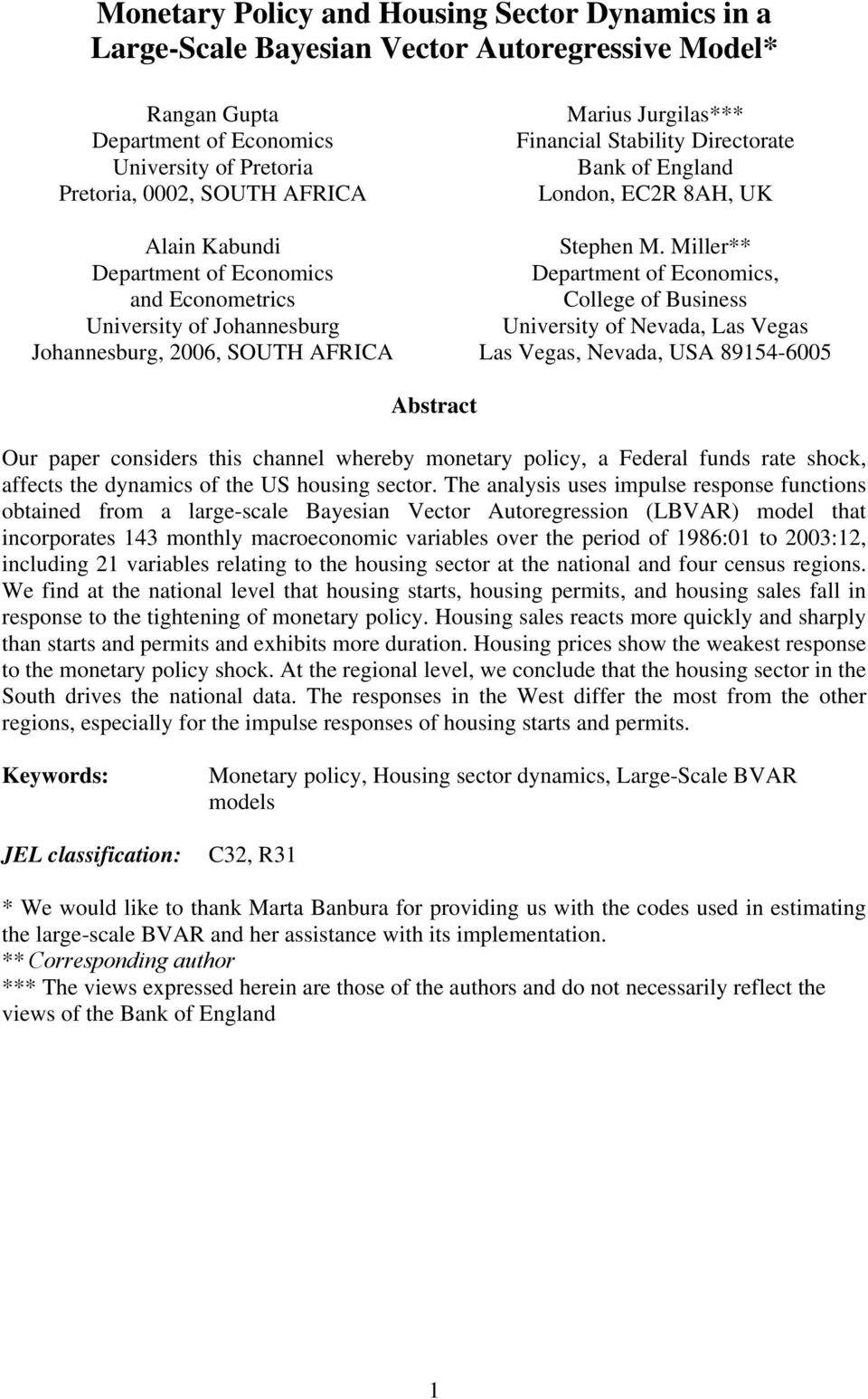 Miller** Department of Economics, College of Business University of Nevada, Las Vegas Las Vegas, Nevada, USA 8914-6 Abstract Our paper considers this channel whereby monetary policy, a Federal funds
