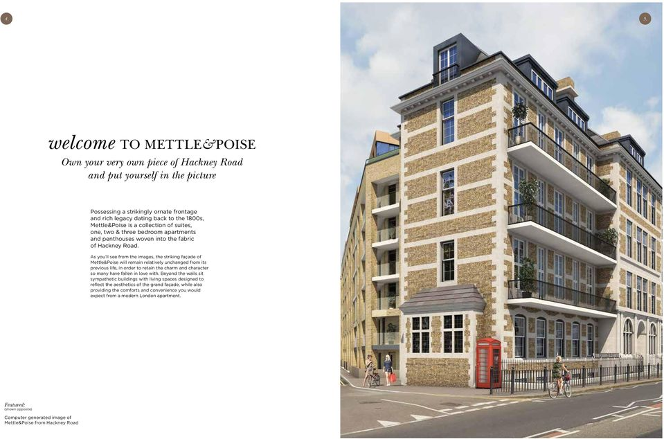 As you ll see from the images, the striking façade of Mettle&Poise will remain relatively unchanged from its previous life, in order to retain the charm and character so many have fallen in love with.