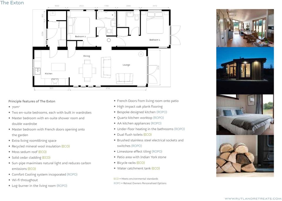 emissions (ECO) Comfort Cooling system incoporated (ROPO) Wi-fi throughout Log-burner in the living room (ROPO) French Doors from living room onto patio High impact oak plank flooring Bespoke