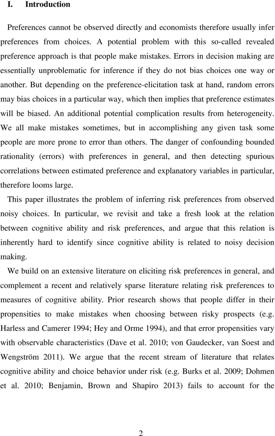 Errors in decision making are essentially unproblematic for inference if they do not bias choices one way or another.