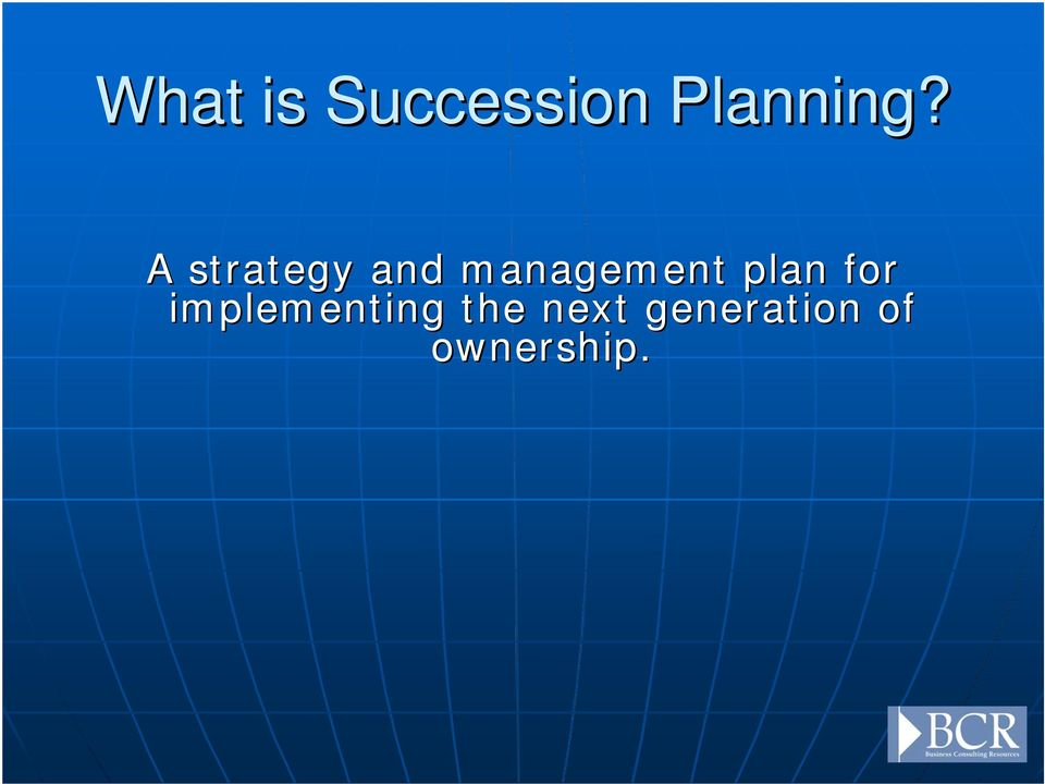 plan for implementing the