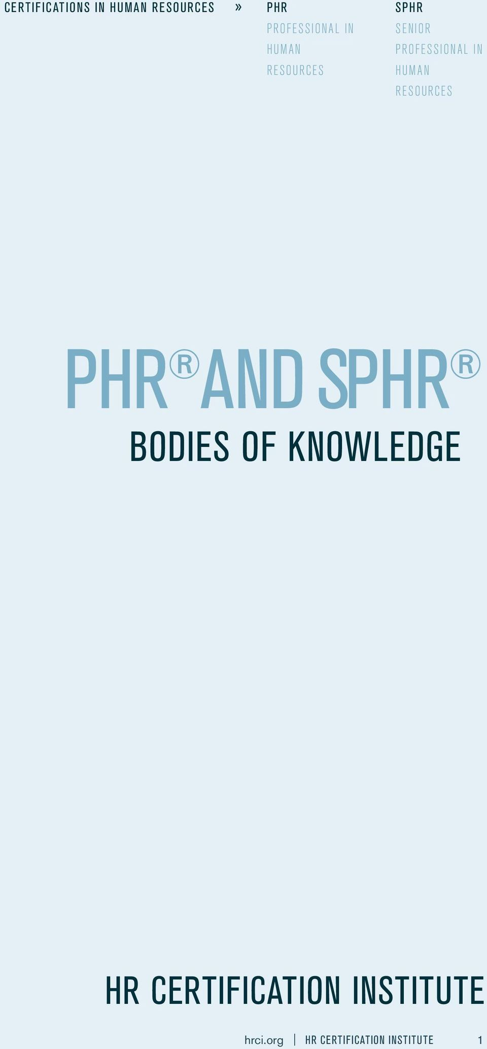 RESOURCES PHR AND SPHR BODIES OF KNOWLEDGE HR