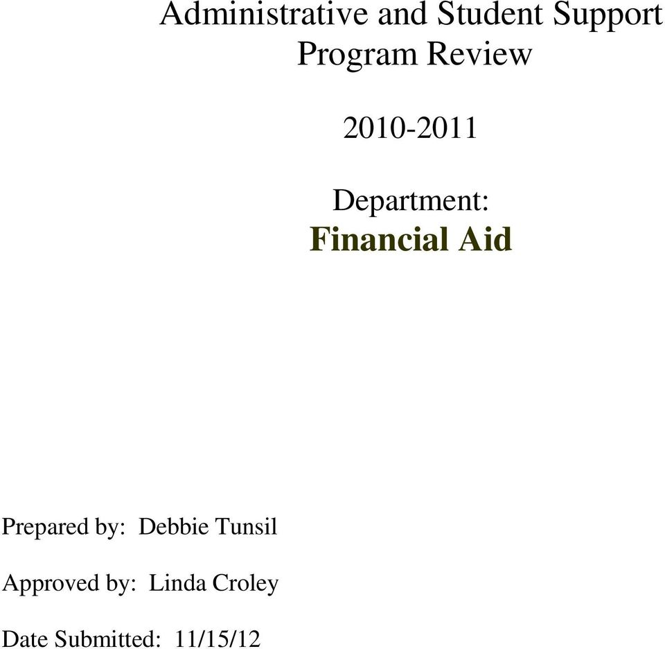 Financial Aid Prepared by: Debbie Tunsil