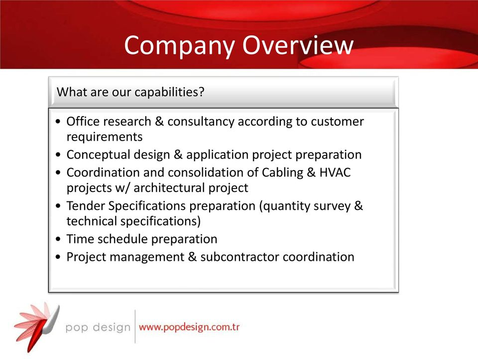 application project preparation Coordination and consolidation of Cabling & HVAC projects w/