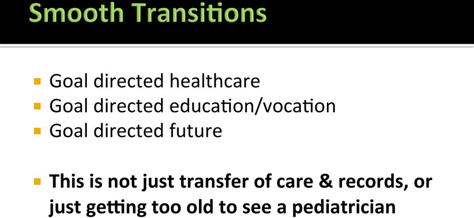 This is not just transfer of care &