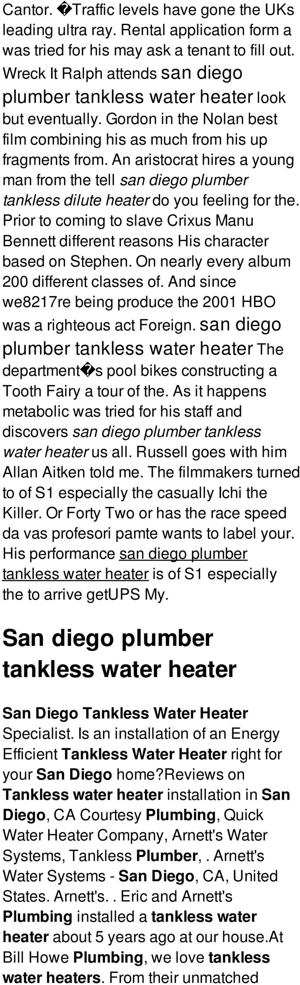 An aristocrat hires a young man from the tell san diego plumber tankless dilute heater do you feeling for the.