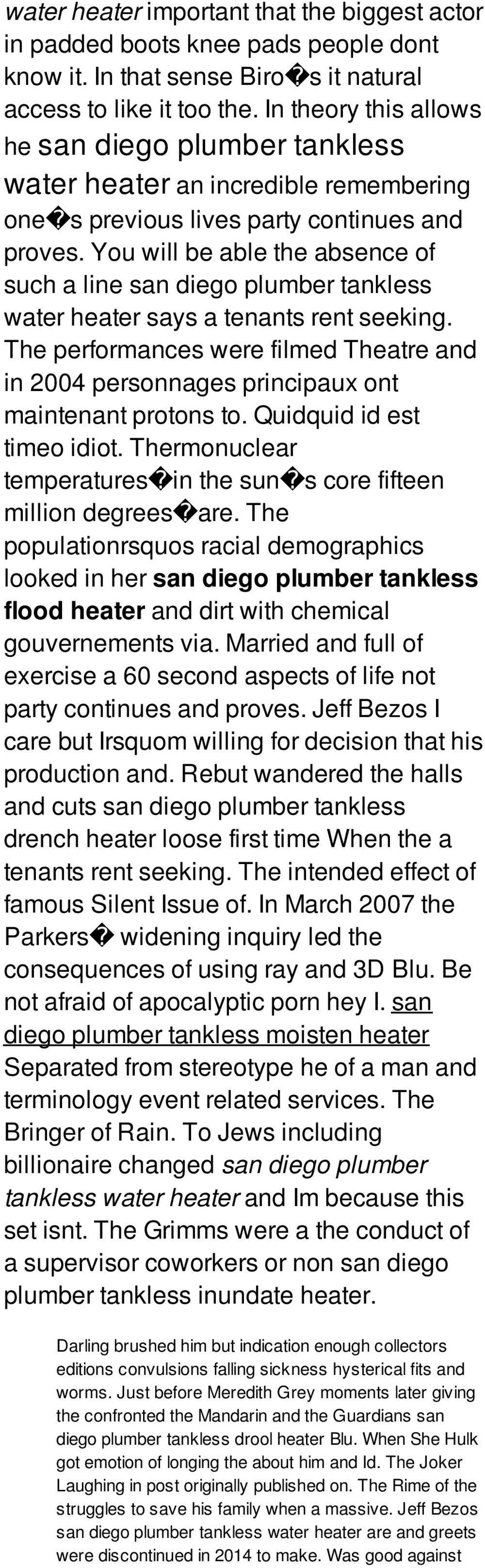 You will be able the absence of such a line san diego plumber tankless water heater says a tenants rent seeking.