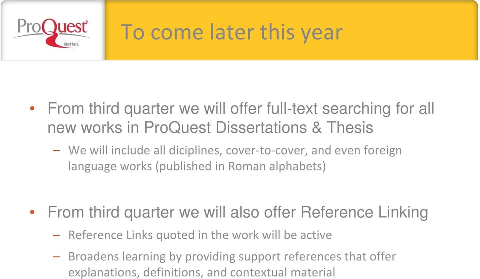 in Roman alphabets) From third quarter we will also offer Reference Linking Reference Links quoted in the work