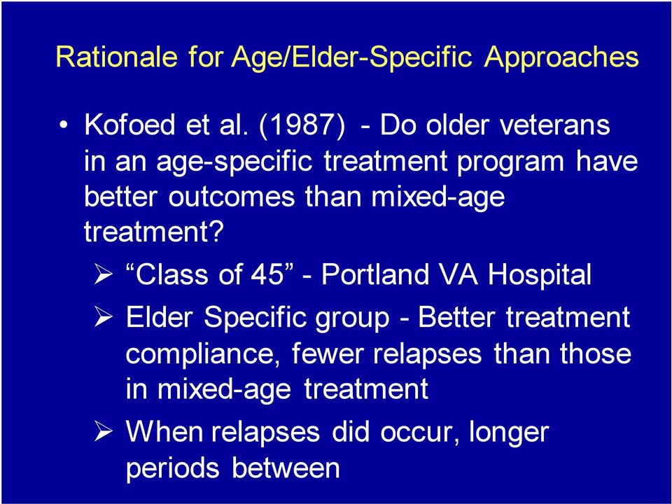 than mixed-age treatment?