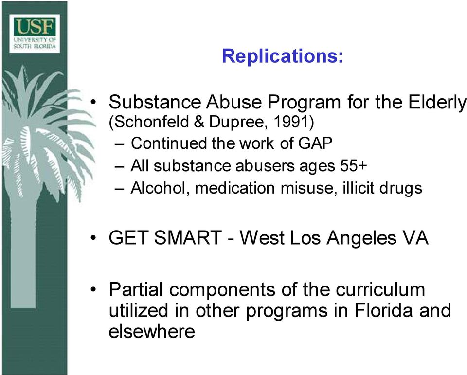 medication misuse, illicit drugs GET SMART - West Los Angeles VA Partial