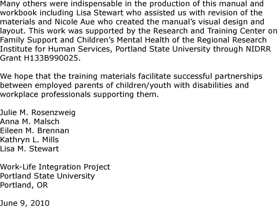 This work was supported by the Research and Training Center on Family Support and Children s Mental Health of the Regional Research Institute for Human Services, Portland State University