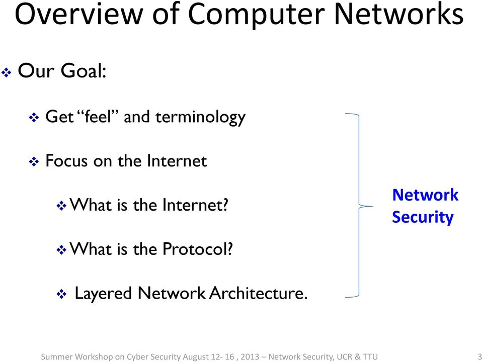 What is the Protocol? Security Layered Architecture.