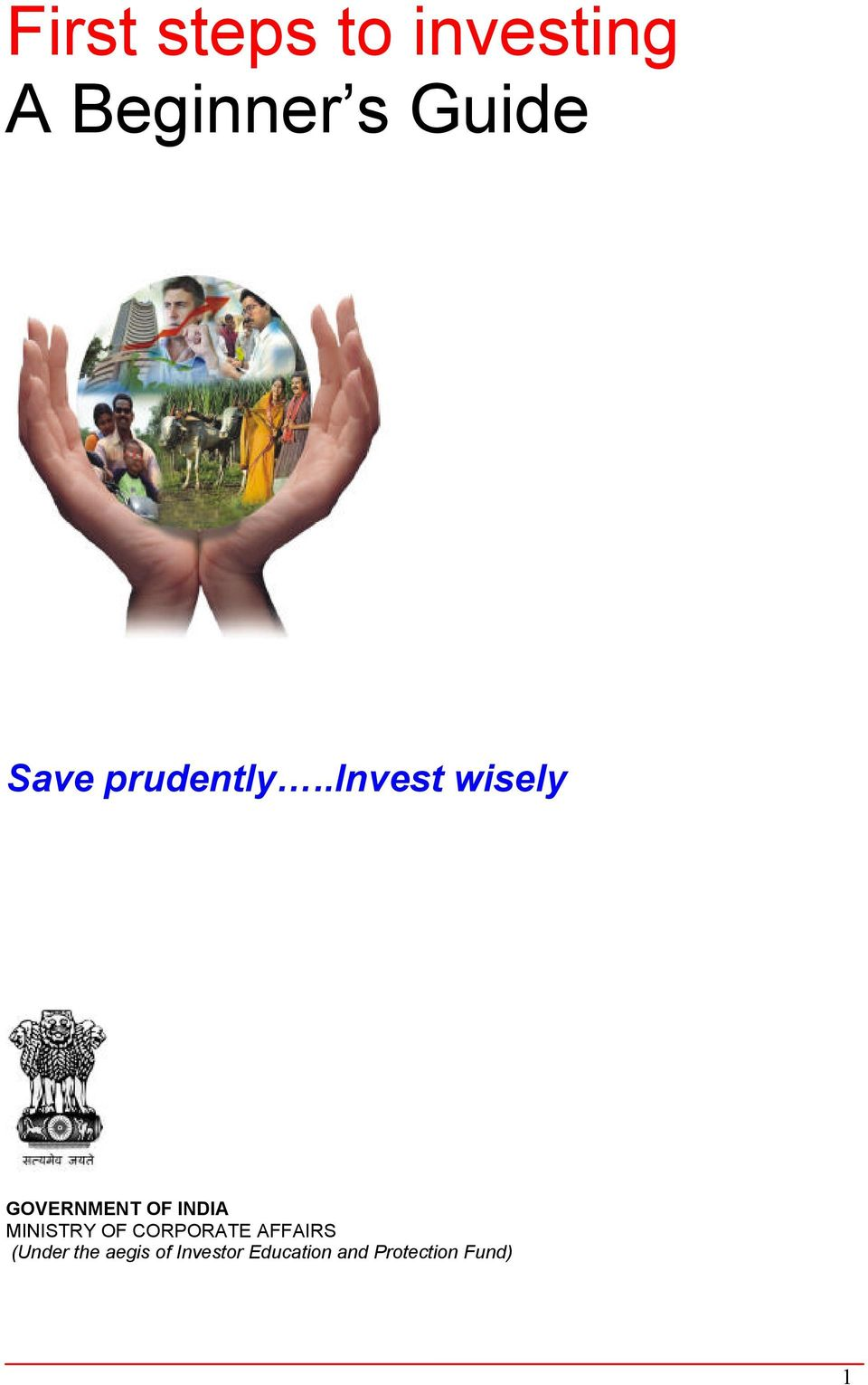 .invest wisely GOVERNMENT OF INDIA MINISTRY OF