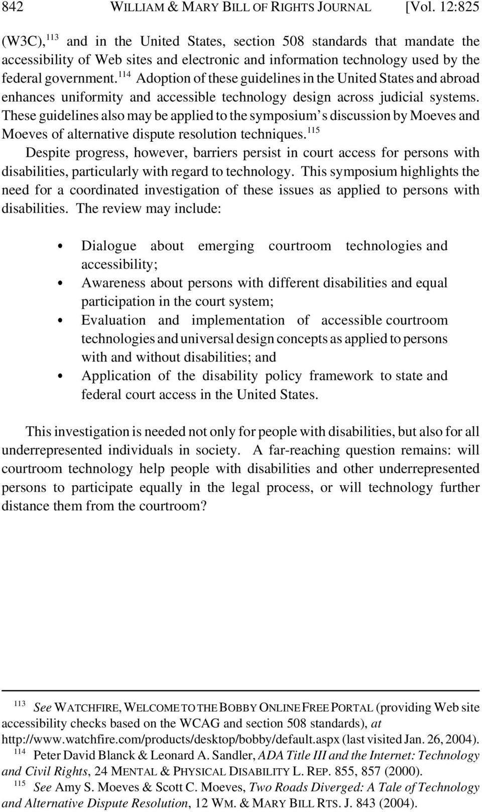 114 Adoption of these guidelines in the United States and abroad enhances uniformity and accessible technology design across judicial systems.