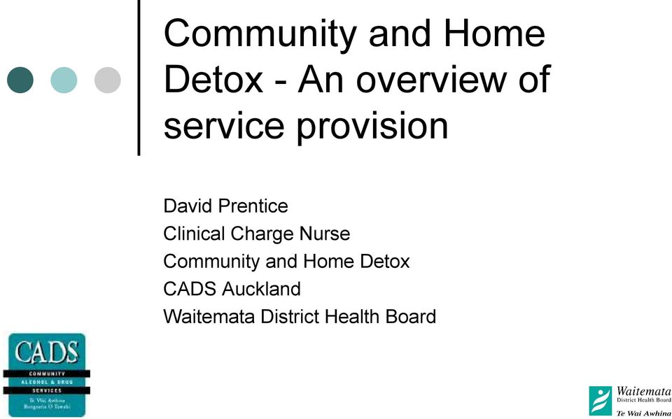 Charge Nurse Community and Home Detox