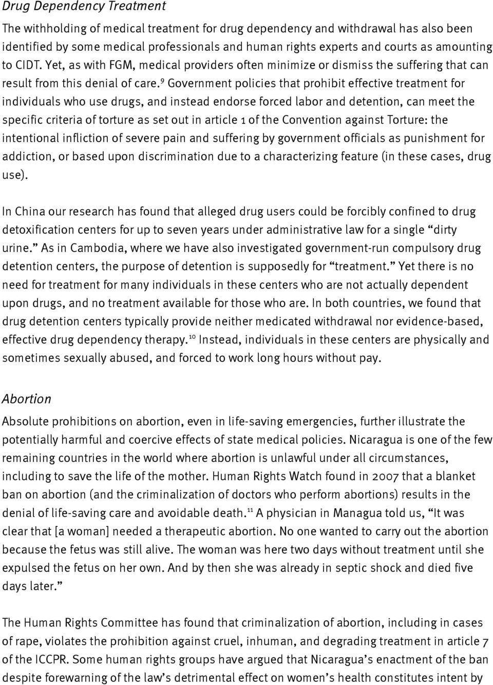9 Government policies that prohibit effective treatment for individuals who use drugs, and instead endorse forced labor and detention, can meet the specific criteria of torture as set out in article