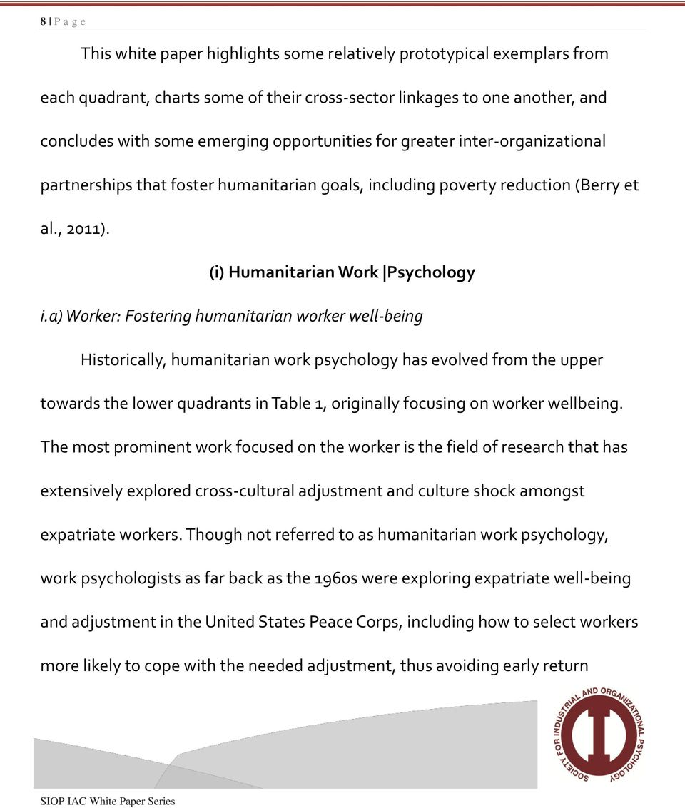 a) Worker: Fostering humanitarian worker well-being Historically, humanitarian work psychology has evolved from the upper towards the lower quadrants in Table 1, originally focusing on worker