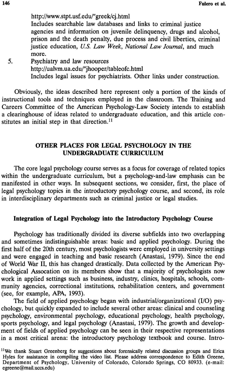 "liberties, criminal justice education, U.S. Law Week, National Law Journal, and much more. 5. Psychiatry and law resources http://ualvm.ua.edu/""jhooper/tableofc."