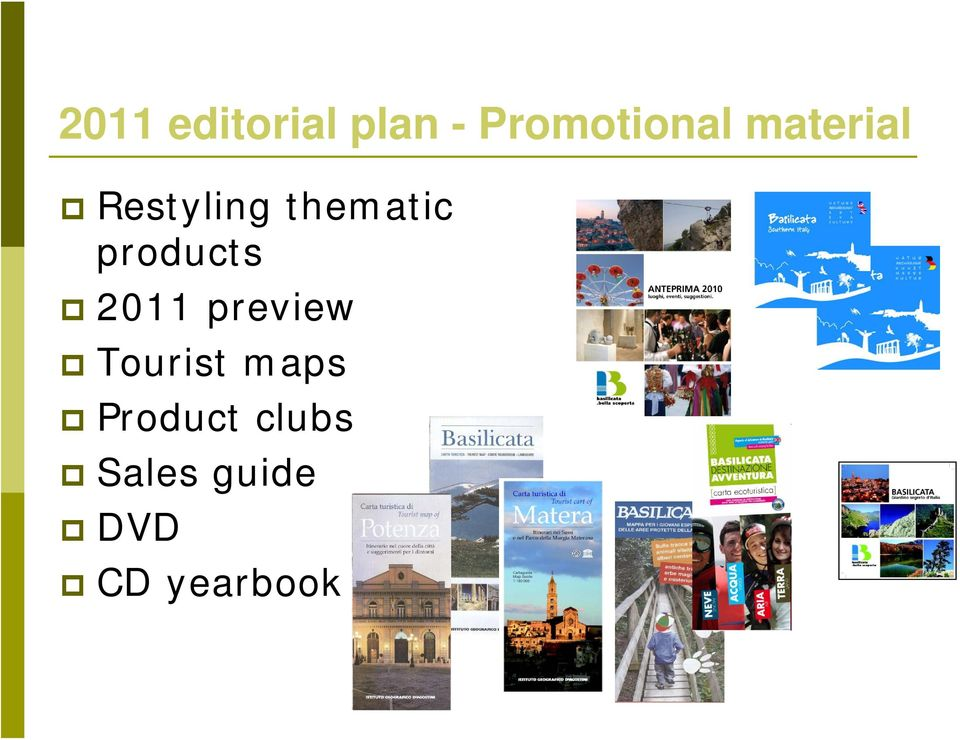 products 2011 preview Tourist maps